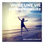 Vivre Une Vie Extraordinaire - mp3