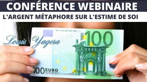 Webinaire: L'argent, l'estime de soi et la loi de l'attraction
